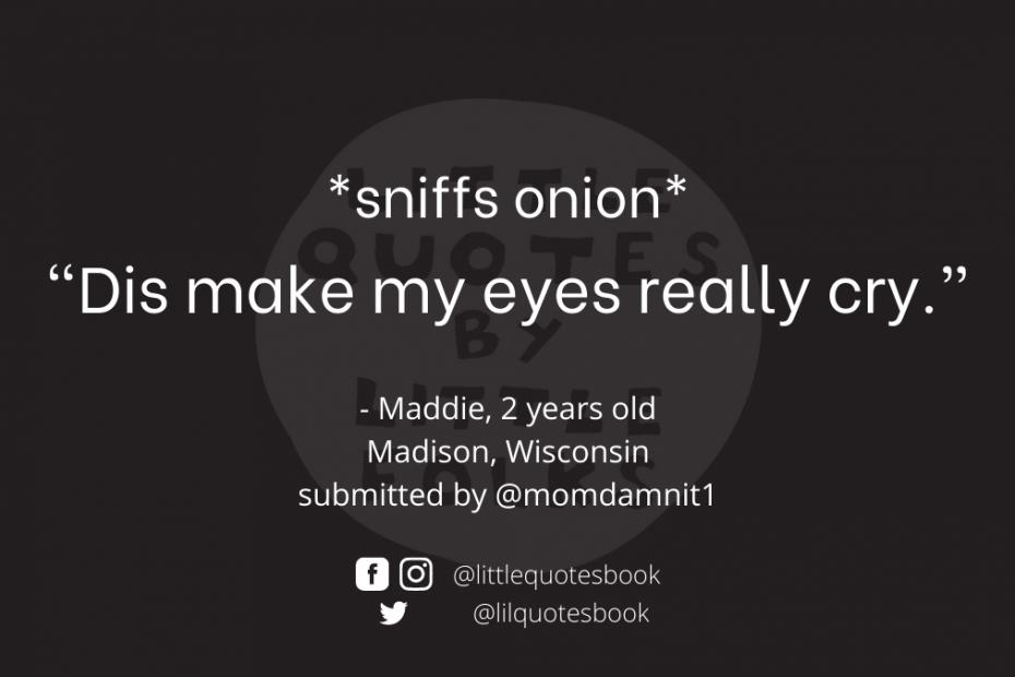 onions make me cry