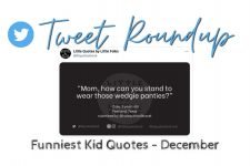The funniest quotes from kids: December Tweet Roundup