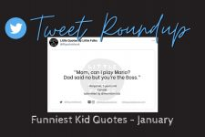The funniest quotes from kids: January Tweet Roundup