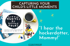 Capturing Your Child's Little Moments