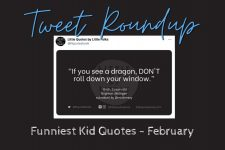 The funniest quotes from kids: February Tweet Roundup