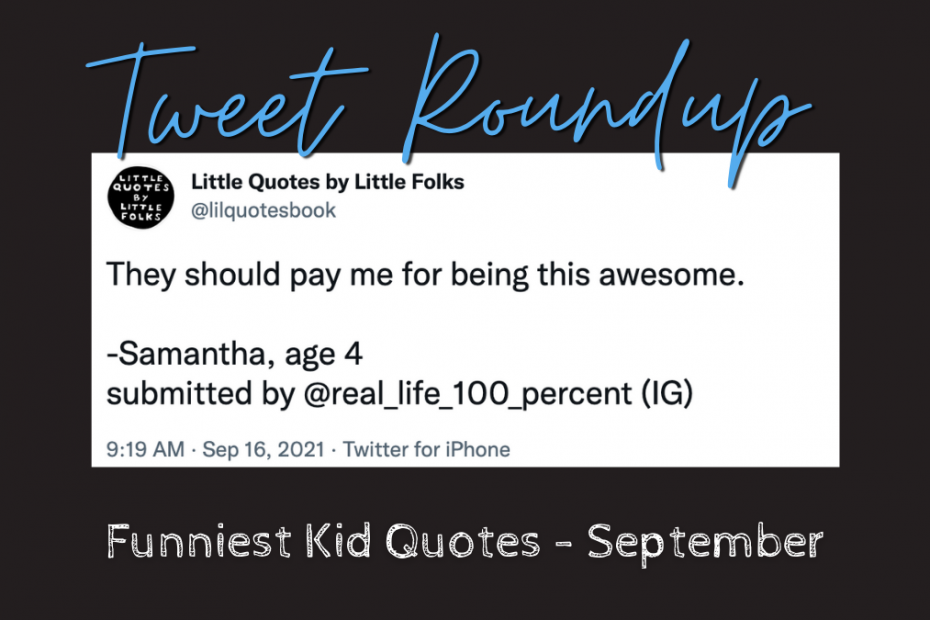 they should pay me for being this awesome funny kid quote white card on black field with tweet round up in blue