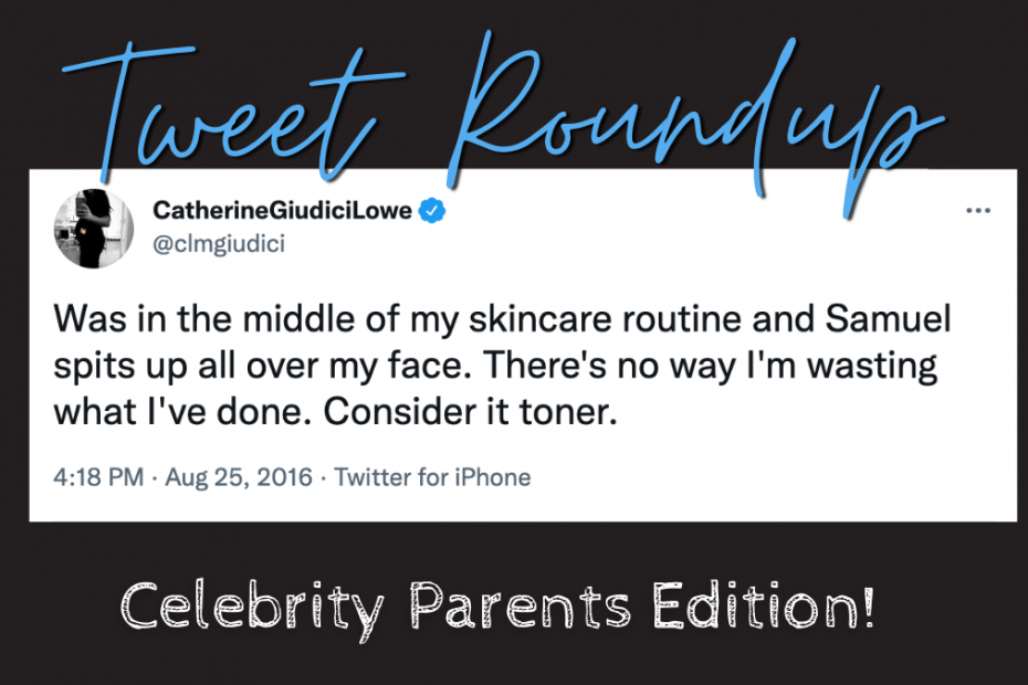 Celebrity tweet round up quote about baby spit up by Catherine Guidici Lowe
